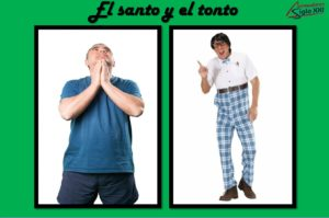 El santo y el tonto