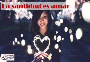 La santidad es amar