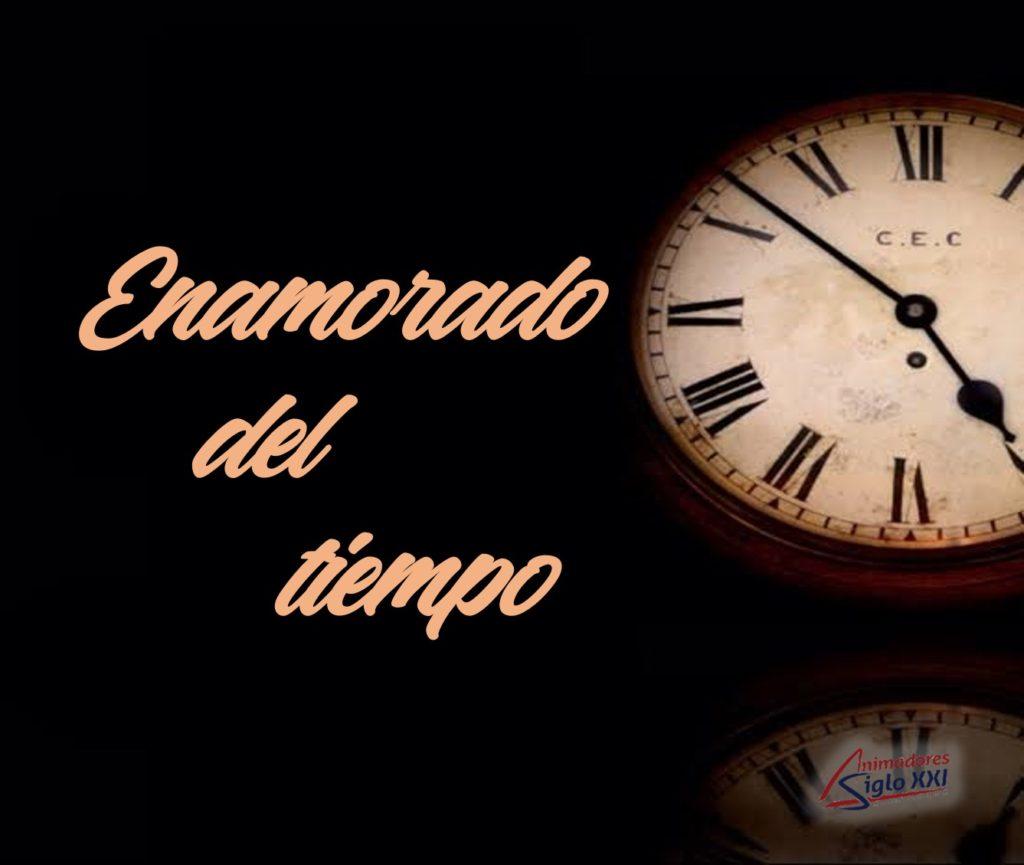Enamorado del tiempo