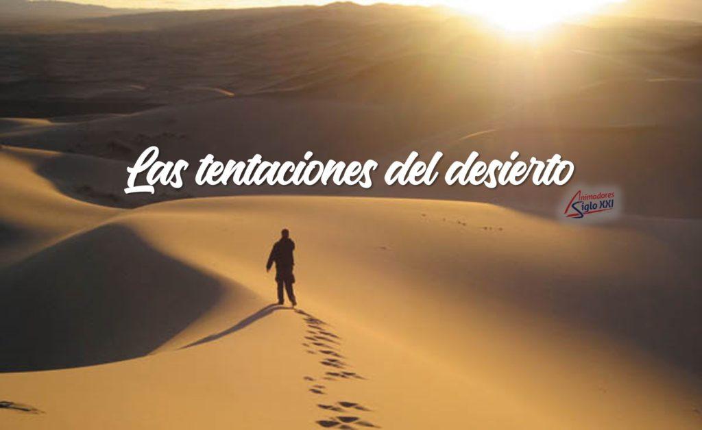 Las tentaciones del desierto