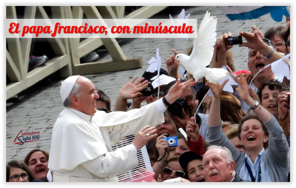 El papa francisco con minuscula